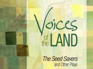 Voices of the Land book cover - The Seed Savers and other plays by Katherine Koller